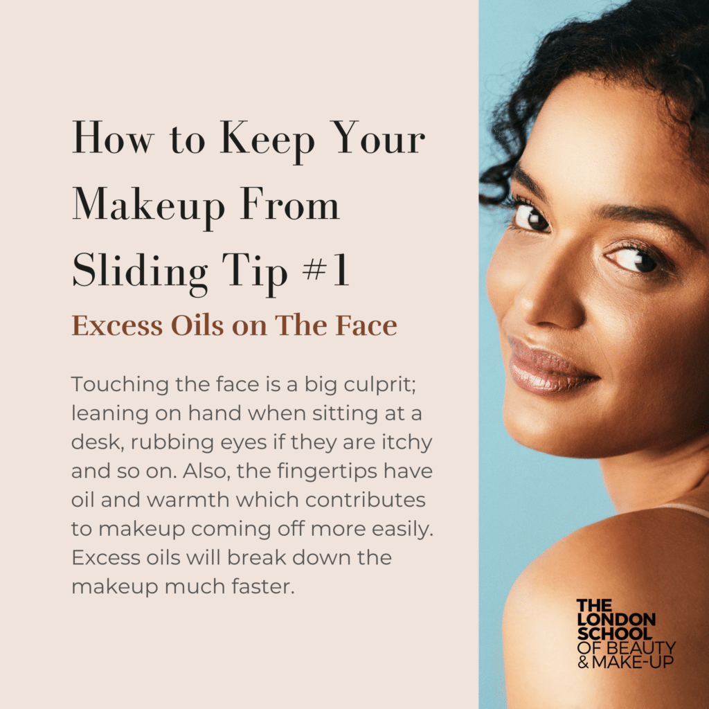 Excess Oils Can Cause Your Makeup Sliding Around. By Removing Excess Oils You Can Stop Makeup Sliding Around.